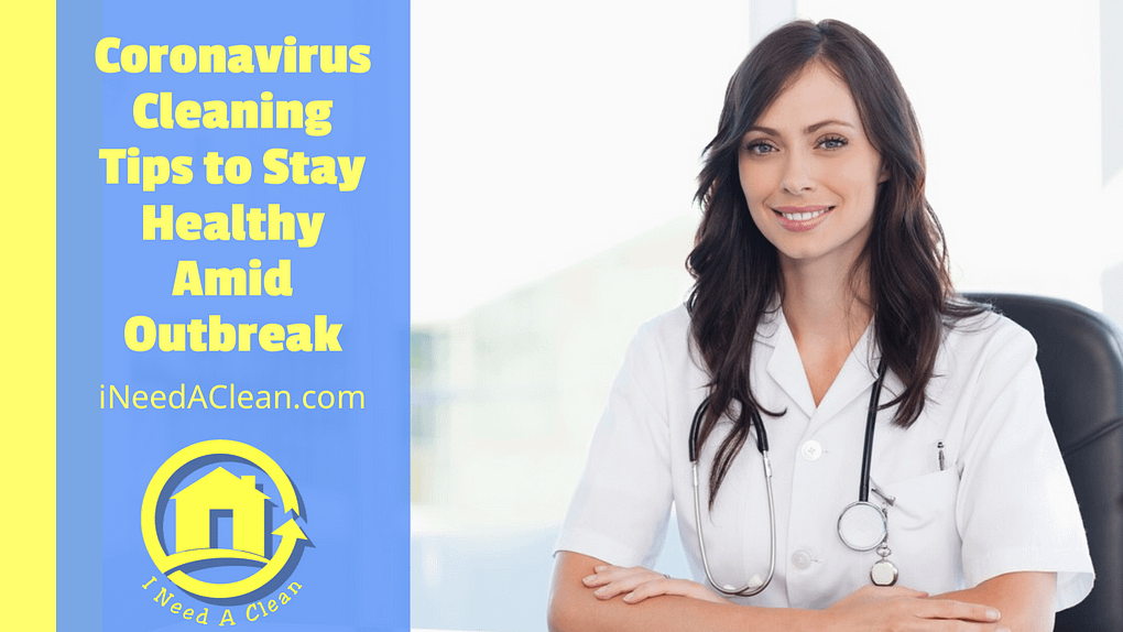 https://ineedaclean.com Coronavirus cleaning: The 6 tips you need to stay healthy amid coronavirus outbreak I Need A Clean https://ineedaclean.com/coronavirus-cleaning-the-6-tips-you-need-to-stay-healthy-amid-coronavirus-outbreak/