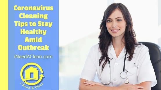https://ineedaclean.com Coronavirus cleaning: The 6 tips you need to stay healthy amid coronavirus outbreak I Need A Clean https://ineedaclean.com/coronavirus-cleaning-the-6-tips-you-need-to-stay-healthy-amid-coronavirus-outbreak/